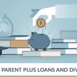PARENT PLUS LOANS AND DIVORCE